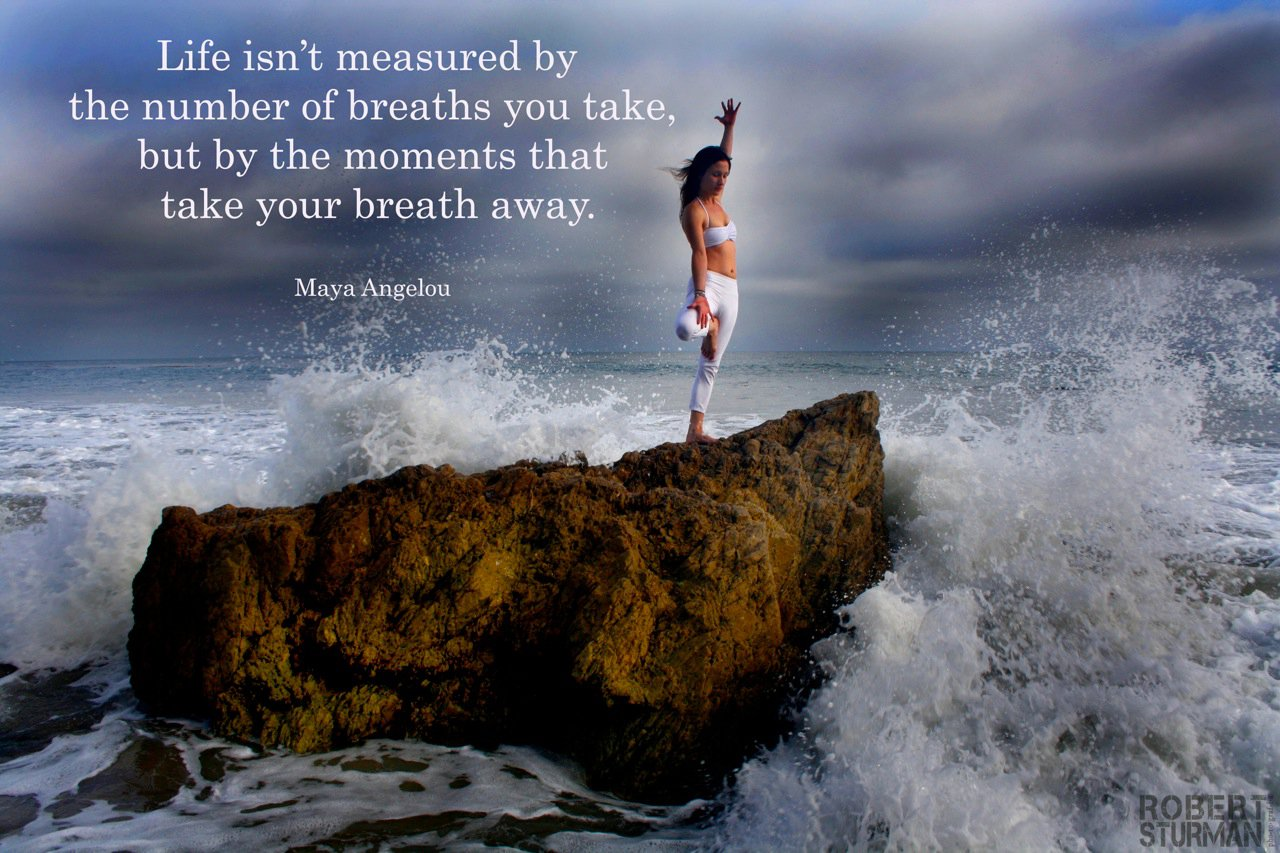 Life Is Not Measured By The Breaths Quote Robert Sturman King Of The Yoga Photograph King Of Capturing The