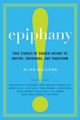 essays on epiphanies Most innovations occur without epiphany, and epiphanies often contribute little towards finding the next one crucially, epiphany cannot be predicted.