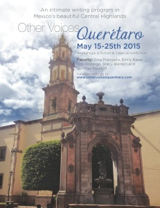 Join Jen Pastiloff at a writing retreat in Mexico this May!  Jennifer Pastiloff is part of the faculty in 2015 at Other Voices Querétaro in Mexico with Gina Frangello, Emily Rapp, Stacy Berlein, and Rob Roberge. Please email Gina Frangello to be accepted at ovbooks@gmail.com. Click poster for info or to book. Space is very limite