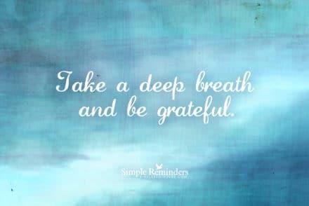 simple-reminders-deep-breath-grateful